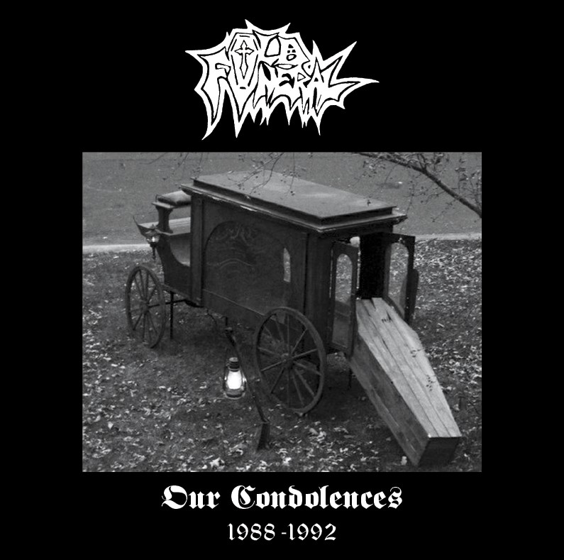 "OLD FUNERAL ""OUR CONDOLENCES"""