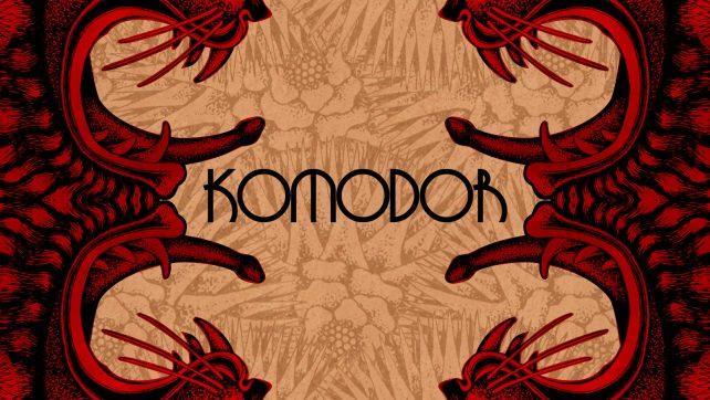 "PRE-ORDER: KOMODOR ""KOMODOR"" MCD/MLP/DIGITAL OUT 11.01.2019"