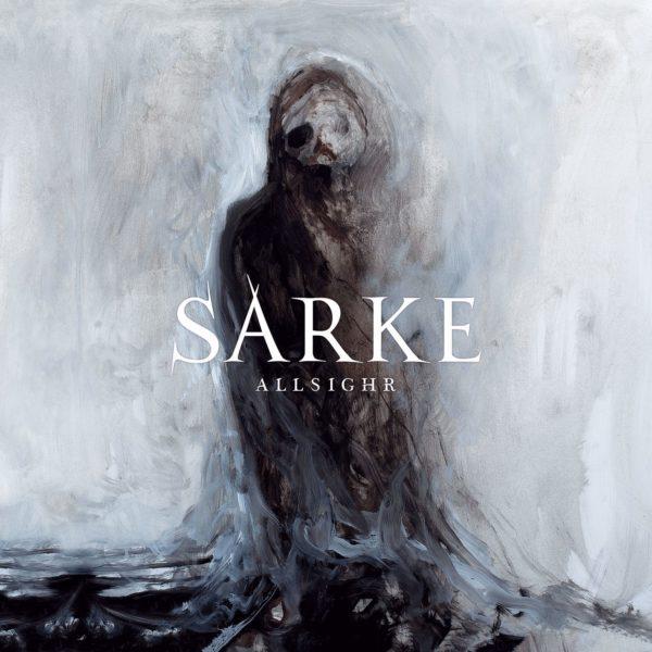 """SARKE ANNOUNCE NEW ALBUM """"ALLSIGHR"""" - Soulseller Records"""